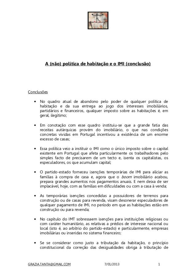 A (não) política de habitação e o IMI (conclusão)Conclusões   •   No quadro atual de abandono pelo poder de qualquer polít...