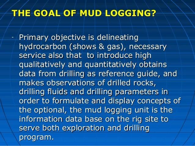 Presentation1Practical purposes of mud logging