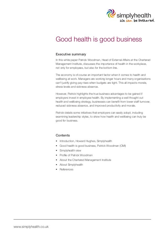 Good health is good business                         Executive summary                         In this white paper Patrick...