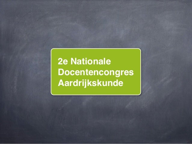 2e NationaleDocentencongresAardrijkskunde