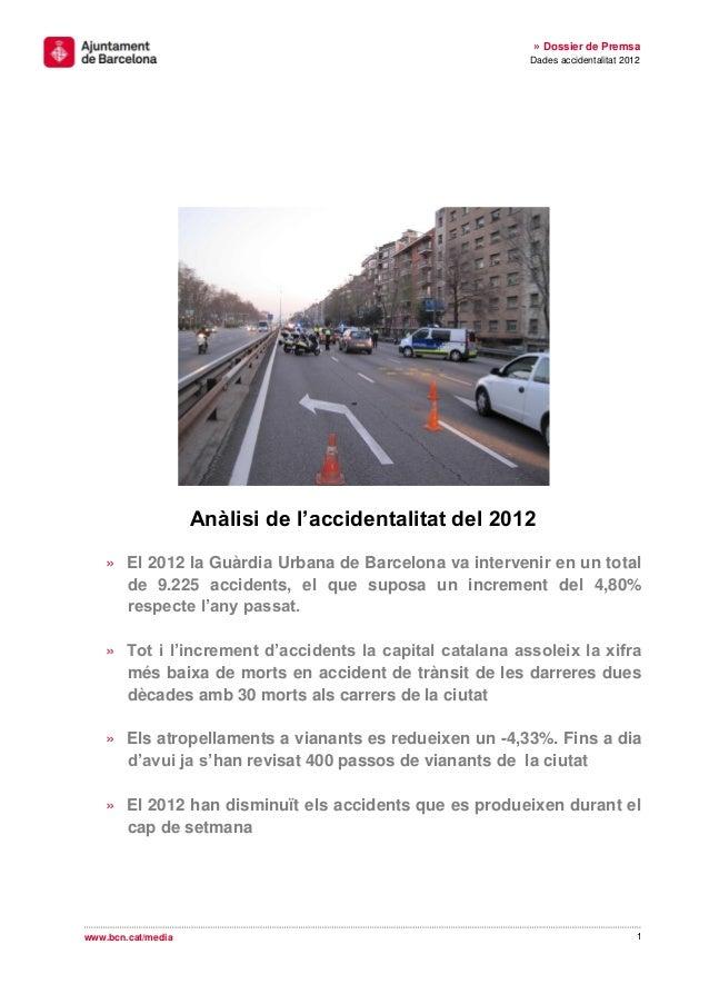 » Dossier de Premsa                                                          Dades accidentalitat 2012                    ...