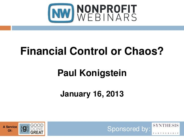 Financial Control or Chaos?                  Paul Konigstein                   January 16, 2013A Service   Of:            ...