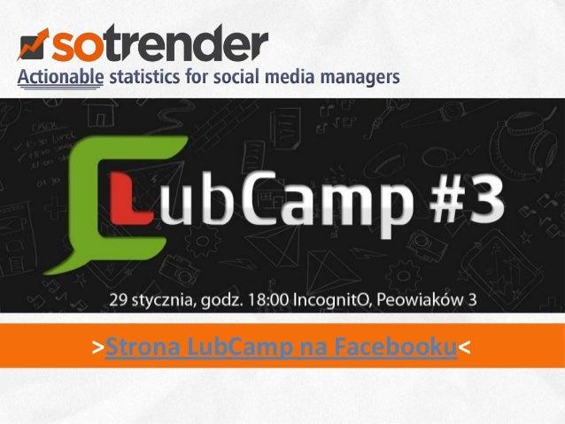 >Strona LubCamp na Facebooku<                                1