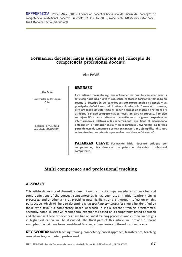 REFERENCIA:                      Pavié, Alex (2011). Formación docente: hacia una definición del concepto decompetencia pr...