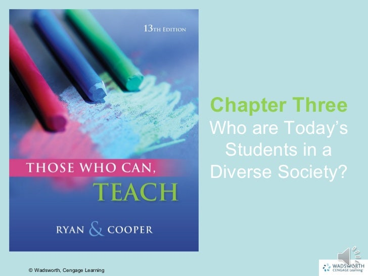 Chapter Three                                Who are Today's                                 Students in a                ...