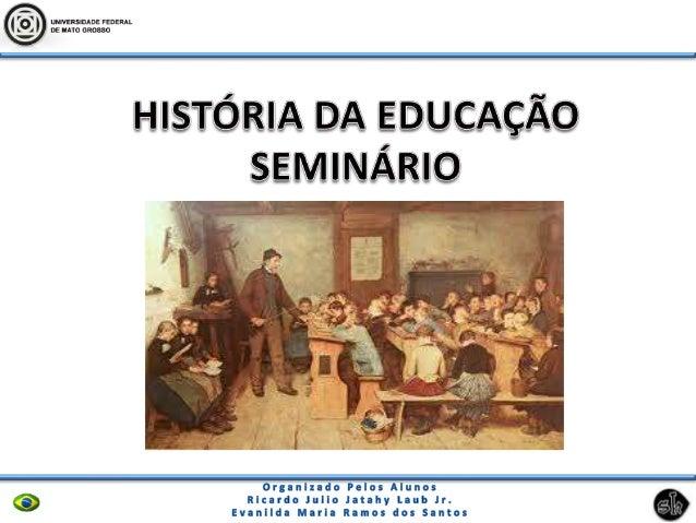 Fonte:      Cópia     do    Seminário     de     Caraça;http://www.histedbr.fae.unicamp.br/navegando/fontes_escritas/1_Jes...
