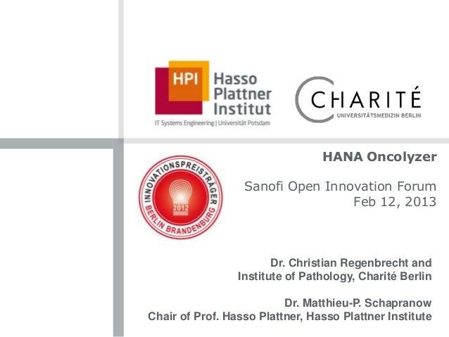 HANA Oncolyzer                  Sanofi Open Innovation Forum                                  Feb 12, 2013                ...