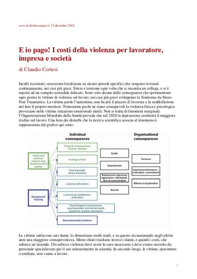 www.bollettinoadapt.it, 13 dicembre 2012  E io pago! I costi della violenza per lavoratore, impresa e società di Claudio C...