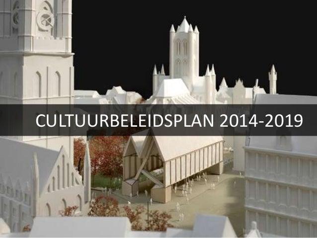CULTUURBELEIDSPLAN 2014-2019
