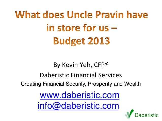 By Kevin Yeh, CFP®       Daberistic Financial ServicesCreating Financial Security, Prosperity and Wealth        www.daberi...