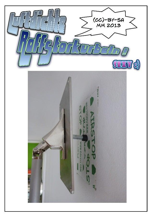 Montageanleitung Luftdichte Raffstorkurbeln - Airproof blind schutter cranks