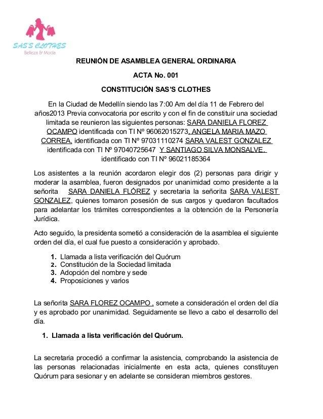 REUNIÓN DE ASAMBLEA GENERAL ORDINARIA                                ACTA No. 001                     CONSTITUCIÓN SAS'S C...