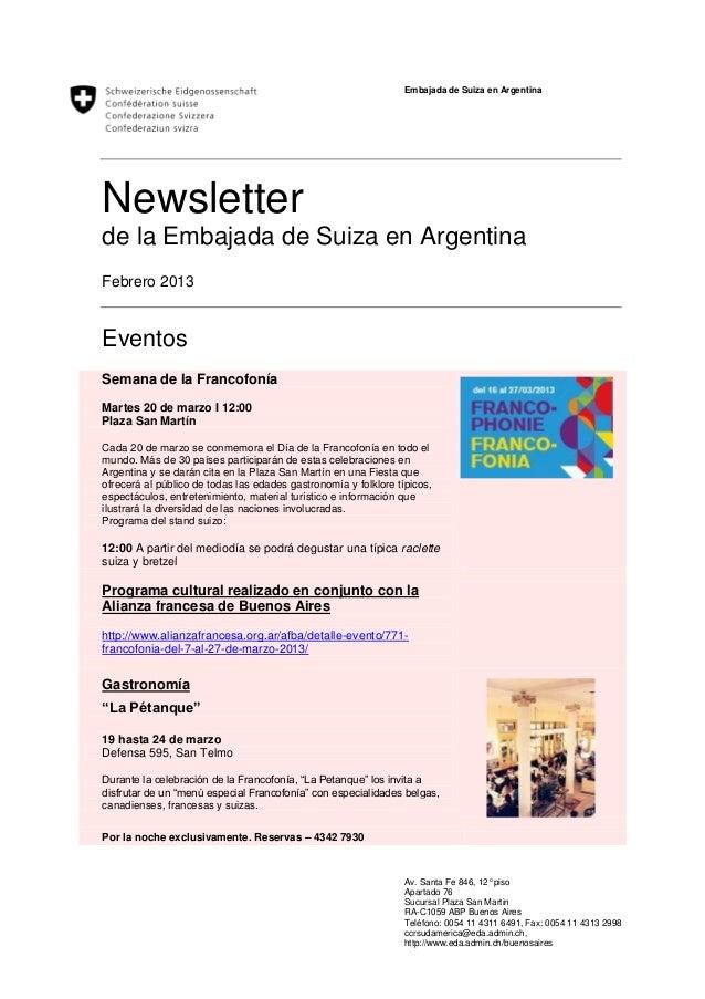 Embajada de Suiza en ArgentinaNewsletterde la Embajada de Suiza en ArgentinaFebrero 2013EventosSemana de la FrancofoníaMar...