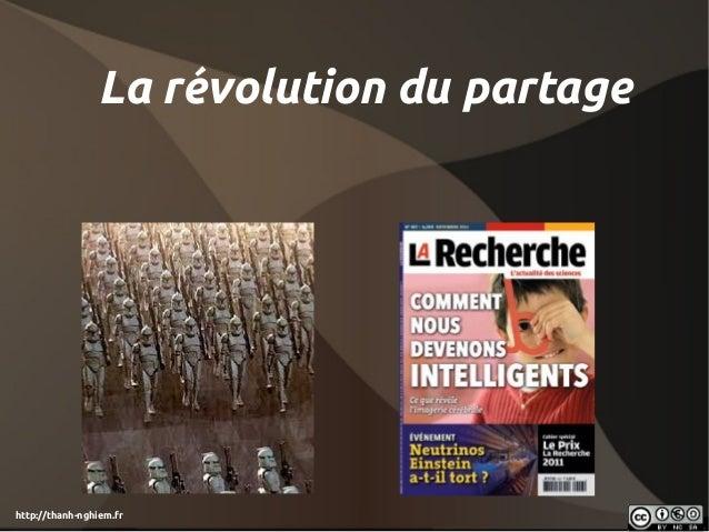 http://thanh-nghiem.frLa révolution du partage