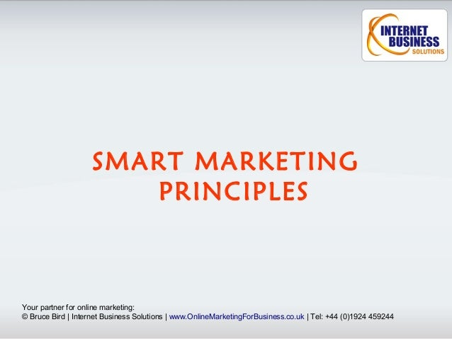 SMART MARKETING                       PRINCIPLESYour partner for online marketing:© Bruce Bird | Internet Business Solutio...