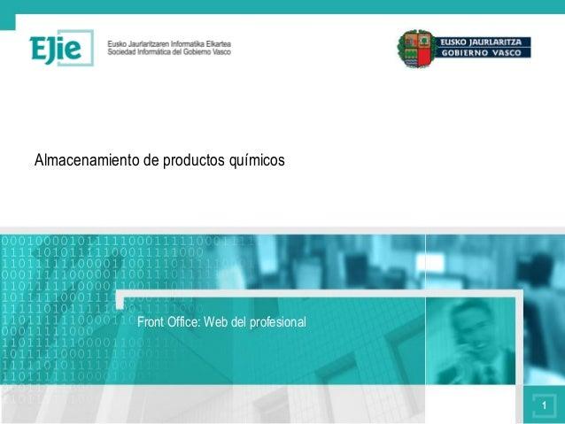 Almacenamiento de productos químicos              Front Office: Web del profesional                                       ...