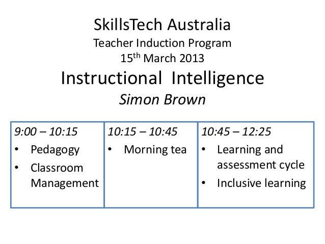 SkillsTech Australia            Teacher Induction Program                 15th March 2013       Instructional Intelligence...