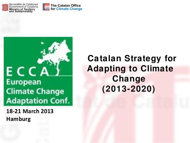 Catalan Strategy for                   Adapting to Climate                        Change                      (2013-2020)1...