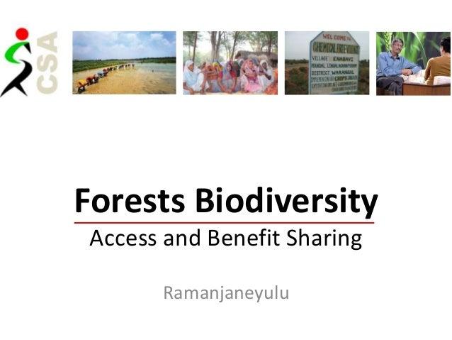 Forests Biodiversity Access and Benefit Sharing       Ramanjaneyulu
