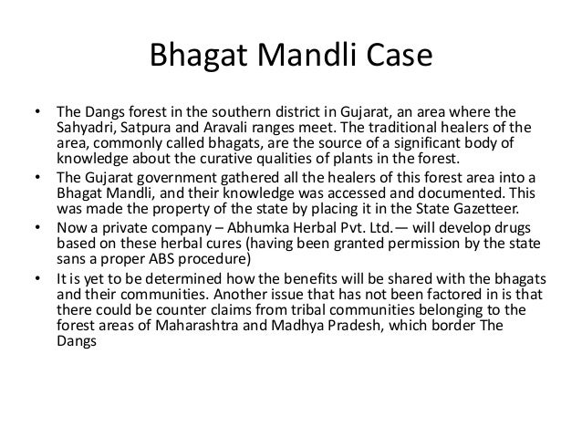 Bhagat Mandli Case• The Dangs forest in the southern district in Gujarat, an area where the  Sahyadri, Satpura and Aravali...