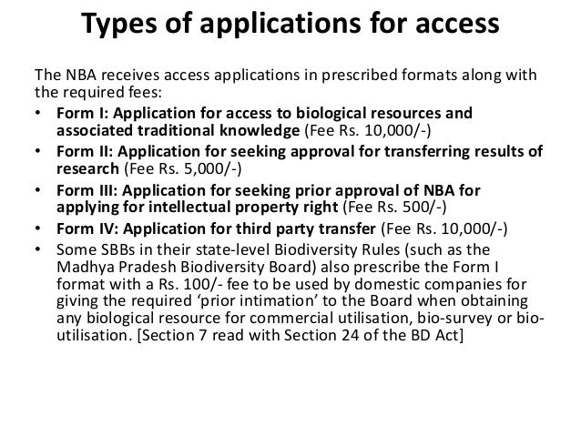 Types of applications for accessThe NBA receives access applications in prescribed formats along withthe required fees:• F...