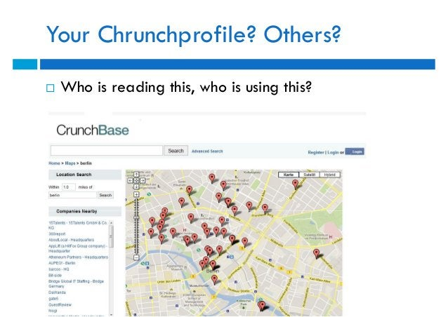 Your Chrunchprofile? Others?   Who is reading this, who is using this?