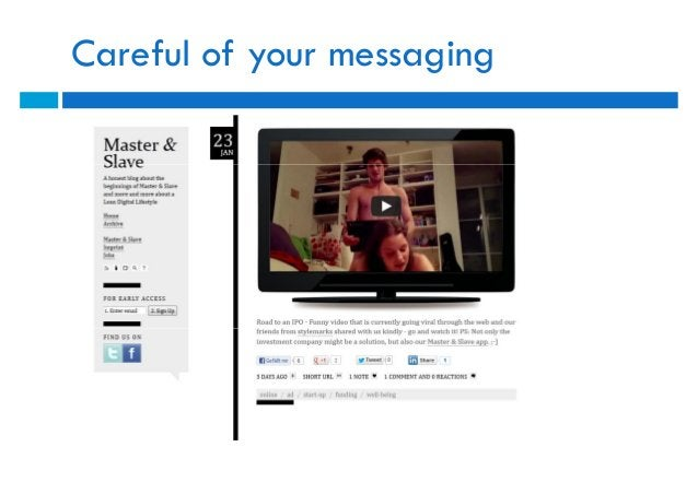 Careful of your messaging