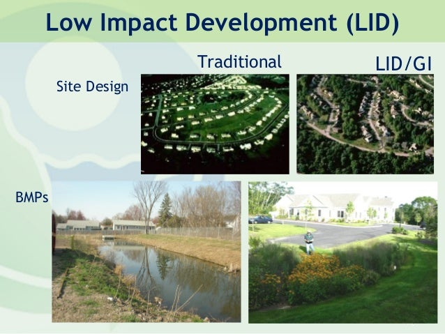 Low Impact Development Stormwater : Managing the watershed reducing nutrients in stormwater