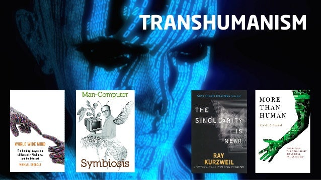 Transhumanism is a class ofphilosophies of life that seekthe continuation andacceleration of the evolutionof intelligent l...