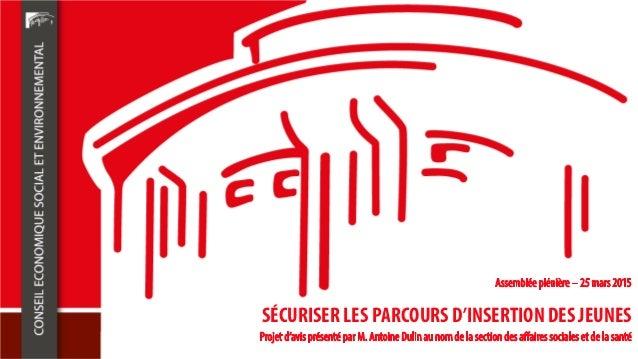 SÉCURISER LES PARCOURS D'INSERTION DES JEUNES