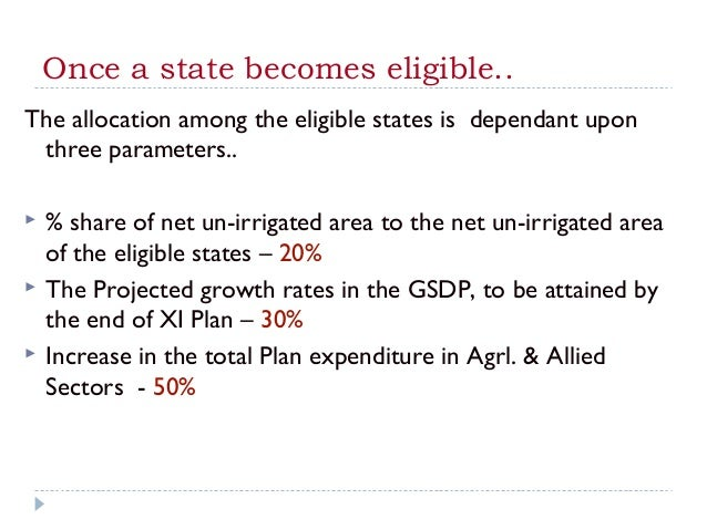 Once a state becomes eligible..The allocation among the eligible states is dependant upon three parameters..   % share of...