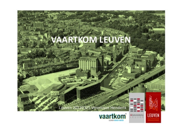 VAARTKOM LEUVEN Leuven 20130325 Veronique Henderix