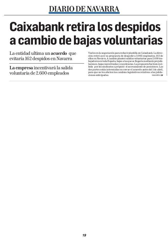 ellideratoCaixabank retira los despidosa cambio de bajas voluntariasLa entidad ultima un acuerdo que                      ...