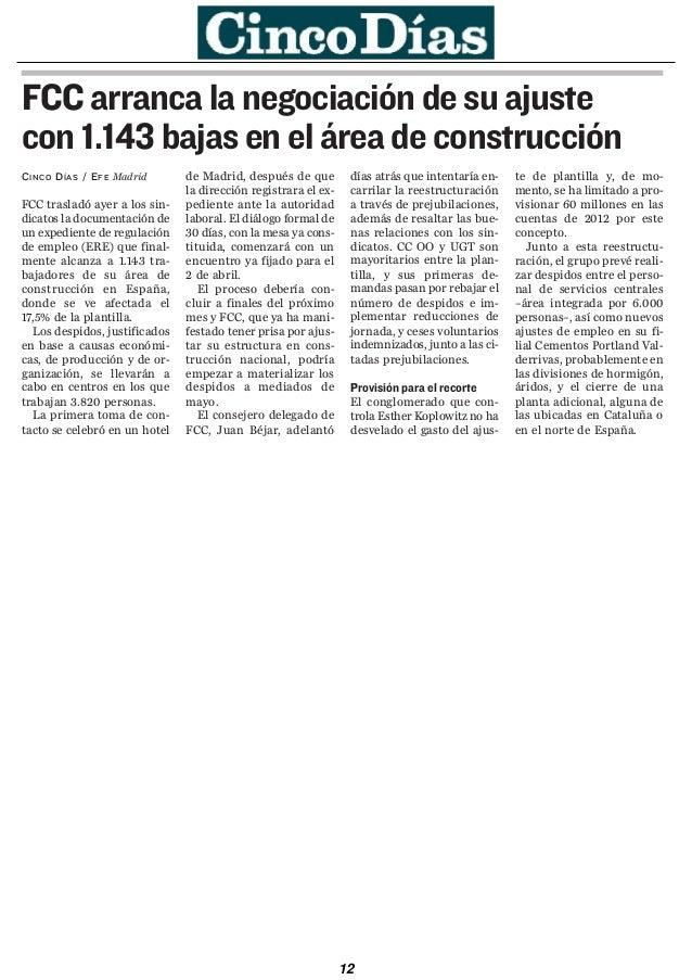 de euros).                      dustriales, China National        chi. Chinos y canadienses se    ciones de las minas de c...