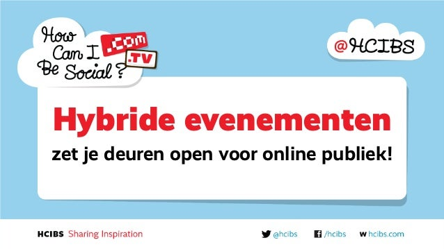 Hybride evenementenzet je deuren open voor online publiek!