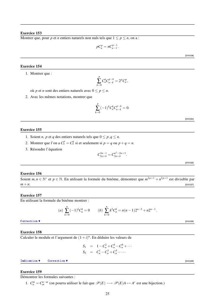 Exercice 153Montrer que, pour p et n entiers naturels non nuls tels que 1 ≤ p ≤ n, on a :                                 ...