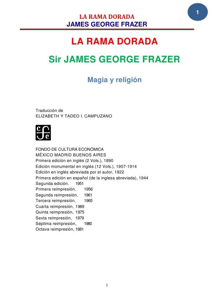 1                  LA RAMA DORADA               JAMES GEORGE FRAZER                  LA RAMA DORADA      Sir JAMES GEORGE ...