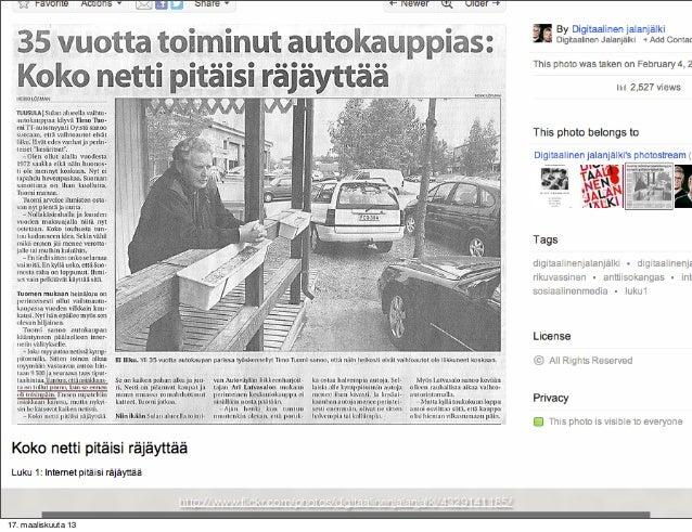 http://www.flickr.com/photos/digitaalinenjalanjalki/4329141185/17. maaliskuuta 13