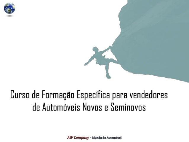 Curso de Formação Específica para vendedores de Automóveis Novos e Seminovos