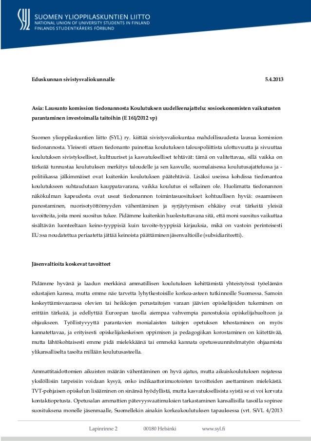Eduskunnan sivistysvaliokunnalle                                                                      5.4.2013Asia: Lausun...