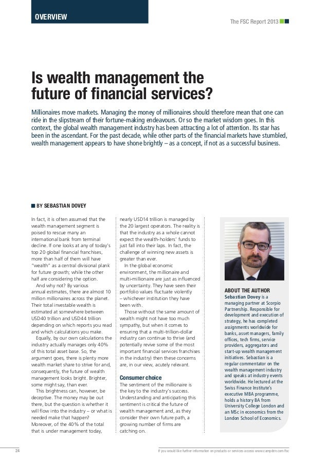 In fact, it is often assumed that thewealth management segment ispoised to rescue many aninternational bank from terminald...