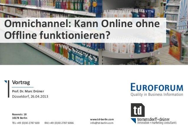 Rosenstr. 1810178 BerlinTEL +49 (0)30 2787 600 FAX +49 (0)30 2787 6066www.td-berlin.cominfo@td-berlin.comOmnichannel: Kann...