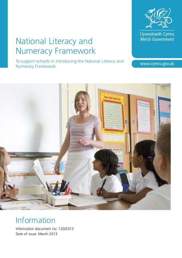 National Literacy and Numeracy Framework To support schools in introducing the National Literacy and Numeracy Framework In...