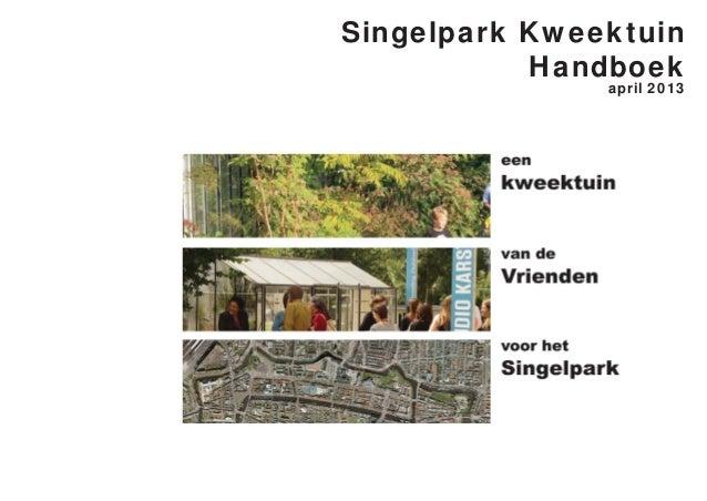 Singelpark KweektuinHandboekapril 2013