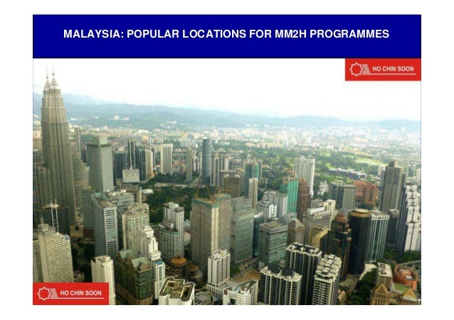 MALAYSIA: POPULAR LOCATIONS FOR MM2H PROGRAMMES