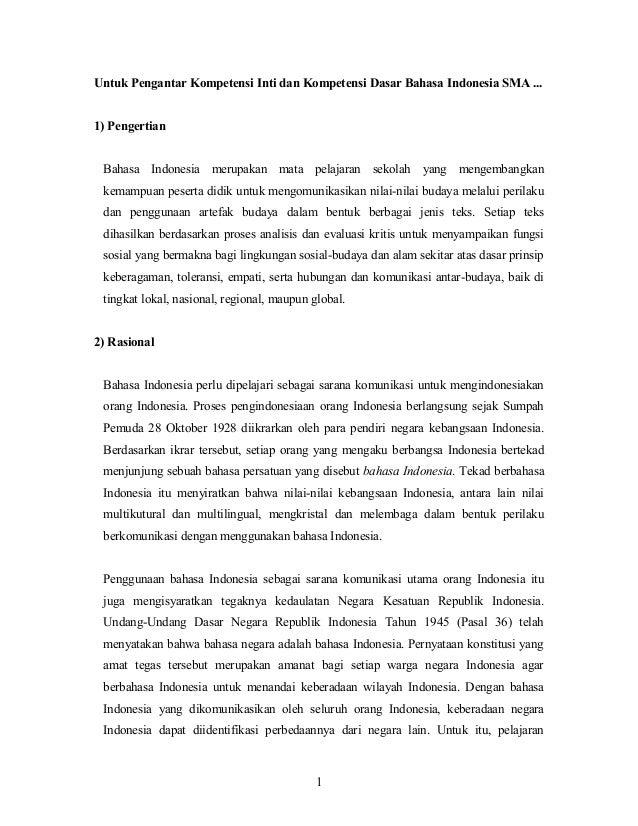 Untuk Pengantar Kompetensi Inti dan Kompetensi Dasar Bahasa Indonesia SMA ... 1) Pengertian Bahasa Indonesia merupakan mat...