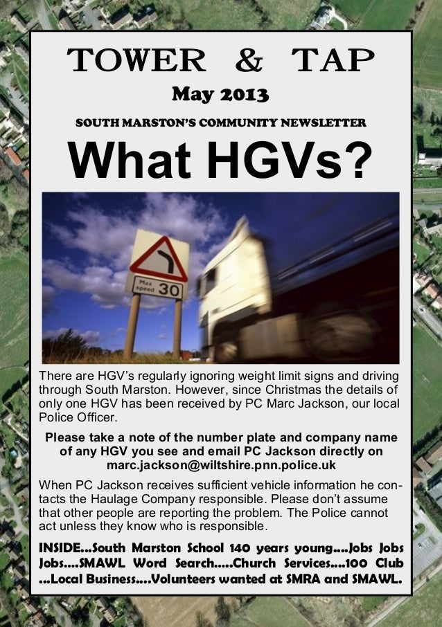 towerandtap@southmarston.org.ukTOWER & TAPMay 2013SOUTH MARSTON'S COMMUNITY NEWSLETTERWhat HGVs?There are HGV's regularly ...