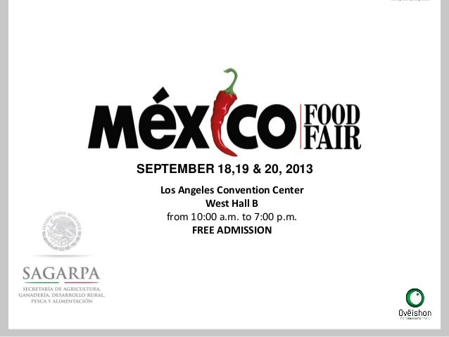 SEPTEMBER 18,19 & 20, 2013Los Angeles Convention CenterWest Hall Bfrom 10:00 a.m. to 7:00 p.m.FREE ADMISSION