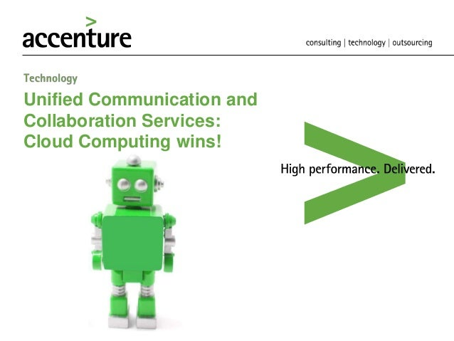 Unified Communication and Collaboration Services: Cloud Computing wins!