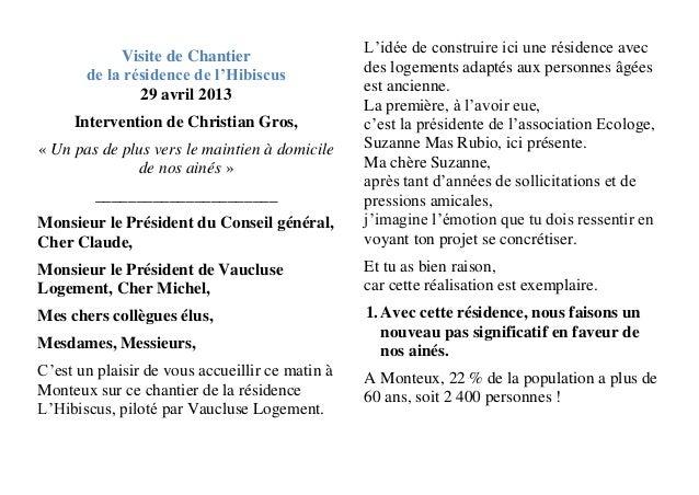 Visite de Chantierde la résidence de l'Hibiscus29 avril 2013Intervention de Christian Gros,« Un pas de plus vers le mainti...
